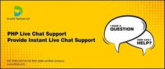 PHP Live chat support - http://www.dinpl.com/php-live-chat-support/