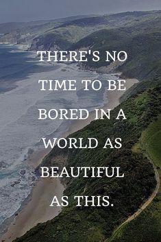 Travel Quotes | No time & no need.