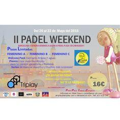 ¿Te has apuntado ya al II PADEL WEEKEND? ¡No esperes más e infórmate en Padel Plaza! Welcome pack, premios, sorteos y mucho más. ¡Deporte y entretenimiento asegurado!