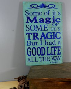 Jimmy Buffett quote - Hand Painted Rustic Wooden Sign on Wood - . Dark Blue Letters on Light Blue Background Pool Quotes, Me Quotes, Jimmy Buffett Lyrics, Light Blue Background, Party Buffet, Success Quotes, Wooden Signs, Life Is Good, Hand Painted