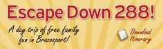 Escape Down 288 - Family Fun In Brazosport!