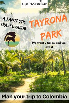 Tayrona National Natural Park is one of the highlights in Colombia. Learn all the best travel tips to explore Tayrona like a local Tayrona National Natural Park, Tayrona National Park, Trip To Colombia, Colombia Travel, Places To Travel, Travel Destinations, Plan My Trip, San Bernardo, Travel Guides