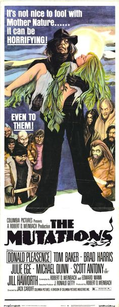 The Mutations (1974) Stars: Donald Pleasence, Tom Baker, Brad Harris, Julie Ege, Michael Dunn, Jill Haworth ~ Director: Jack Cardiff