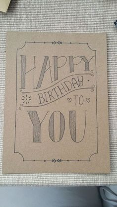 Happy birthday to you! Again a hand lettering birthday card. Happy birthday to you! The post Again a hand lettering birthday card. Happy birthday to you! appeared first on Birthday. Creative Birthday Cards, Handmade Birthday Cards, Happy Birthday Card Diy, Happy Birthday Hand Lettering, Happy Birthday Calligraphy, Birthday Ideas, Free Birthday, Happy Birthday Doodles, Birthday Gifts