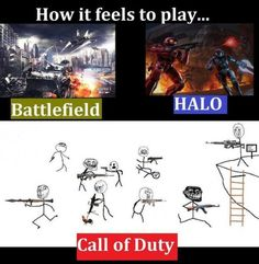 I love the new call of duty just as much as my long love for battlefield and halo but there is no tactical playing in call of duty it's everyman(woman) for themselves