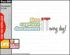 Project 365 Free Gift: Document It Life Word Art  #digiscrap #project365