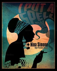 I put a spell on you.. Nina Simone, the high priestess of soul