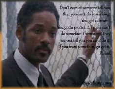 Quote from Movie - The Pursuit of Happiness Quotable Quotes, Qoutes, Motivational Quotes, Inspirational Quotes, Tv Show Quotes, Book Quotes, The Pursuit Of Happyness, Favorite Movie Quotes, Feeling Lonely