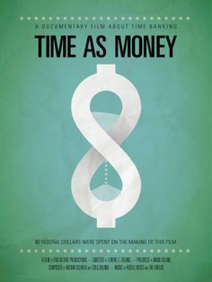 Movie poster I designed for an upcoming documentary on time banking, Time As Money.