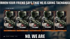 Please tell me this is true, Tachanka squad, Best squad Rainbow Six Siege Art, Rainbow 6 Seige, Rainbow Six Siege Memes, Tom Clancy's Rainbow Six, Video Game Memes, Video Games Funny, Funny Games, Logic Memes, True Memes