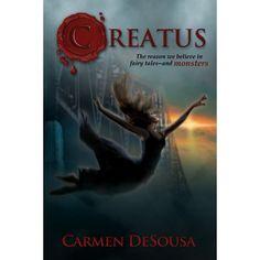 """""""Creatus"""" (Creatus, Book 1) by Carmen DeSousa (Goodreads Author)"""