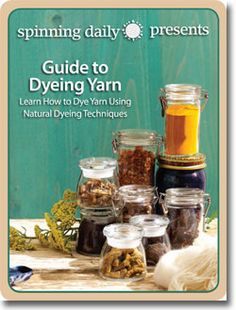 Get your FREE guide here and dye yarn today! from Spinning Daily ~ just need to register which is free too.