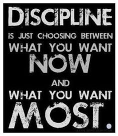Discipline....What do you want most? Workout Motivation Quote www.beachbodycoach.com/WISELORI