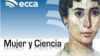 'Mujer y Ciencia', en radio ECCA