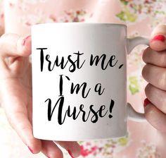 trust me im a nurse mug