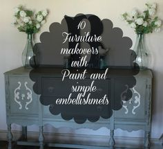 10 Furniture makeovers with paint and simple embellishments