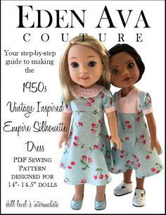 Eden Ava Couture Empire Silhouette Dress Doll Clothes Pattern For 14 - Dolls Doll Clothes Patterns, Clothing Patterns, Doll Patterns, Sewing Patterns, Empire Silhouette, Dress Silhouette, Wellie Wishers Dolls, Vintage Dress Patterns, Girl Dolls
