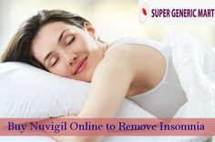 Are you not getting your complete sleep because of stress & depression in your day to day life?  Nuvigil medication is here to get complete prevention of anxiety & insomnia disorders within short period of time. Buy nuvigil online from our genuine online pharmacy at cheap price & live a healthy life.  Supergenericmart online medical store from where to buy nuvigil tablets. Visit at http://www.supergenericmart.com/buy-nuvigil-150mg-armodafinil-tablets-online.html