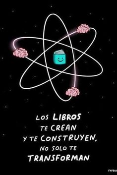 Los libros te crean y te construyen, no solo te transforman. I Love Books, Books To Read, More Than Words, Love Reading, Book Quotes, Book Worms, Book Lovers, Wise Words, Favorite Quotes