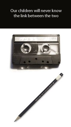 Only people alive in the 80's & 90's know why these to items are connected.