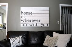 """LARGE IS BACK!!! wooden pallet sign with quote """"home is wherever i'm with you"""" on Etsy, $120.00"""