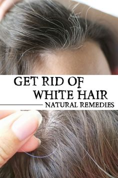 There are natural remedies that can help you get rid of premature white hairs and by reading this article you can find such a miracle remedy.
