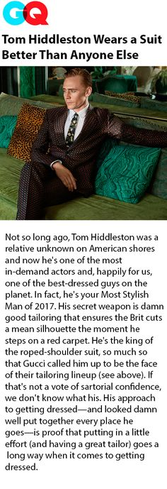Tom Hiddleston Wears a Suit Better Than Anyone Else. Link: https://www.gq.com/gallery/tom-hiddleston-style-look-book-suits
