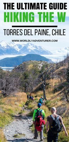 Get all the information you need for planning and booking the W trek in Torres del Paine, Chile, without the need of an expensive tour. Backpacking South America, South America Travel, Patagonia Travel, South America Destinations, Travel Destinations, Torres Del Paine National Park, Hiking Guide, Hiking Trails, Travel Guides