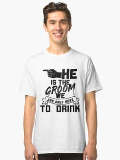 9a5d459531 If you are looking for ideas, stuff and shirts for your friends bachelor  party,