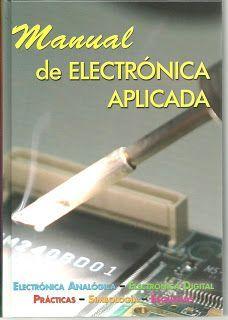 LIBROS DVDS CD-ROMS ENCICLOPEDIAS EDUCACIÓN EN PREESCOLAR. PRIMARIA. SECUNDARIA Y MÁS: LIBRO : MANUAL DE ELECTRONICA APLICADA