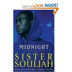 This is the first book of the Midnight series...which is a prequel to The Coldest Winter Ever...this should be read second.