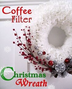 Coffee Filter Christmas Wreath...these are the BEST DIY Christmas Wreath Ideas!