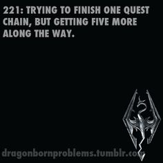 Skyrim Problems - Trying to finish one quest chain, but getting five more along the way.