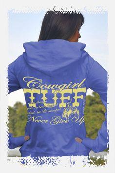 Cowgirl Tuff Blue Fleece hooded Sweatshirt