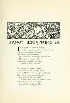 """peonyandbee: """"starrydiadems: First verses of Another Spring by Christina Rossetti illustrated by Florence Harrison. Home Poem, Eternal Return, Christina Rossetti, Vernal Equinox, Spring Fever, Arts And Crafts Movement, Heart Art, William Morris, Summer Flowers"""