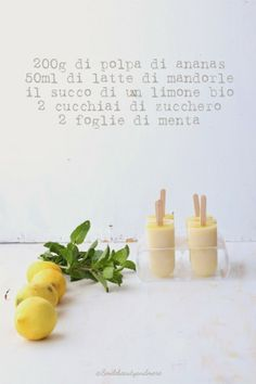 Gelato all'ananas e latte di mandorle smilebeautyandmore.blogspot.it