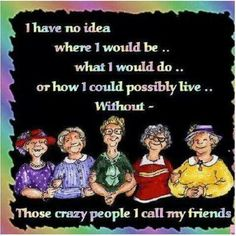 Trendy funny quotes about friendship crazy friends humor people Ideas Life Quotes Love, Great Quotes, Quotes To Live By, Funny Quotes, Inspirational Quotes, Family Quotes, Funny Phrases, Random Quotes, Awesome Quotes