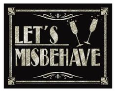 LETS MISBEHAVE Printable Art Deco Roaring 20's by PSPrintables