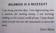 John Muir was a real man