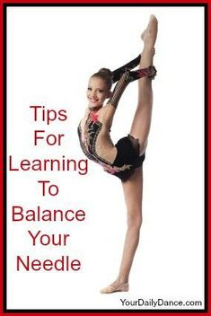 Tips For Balancing Your Needle or Scorpion from Your Daily Dance: