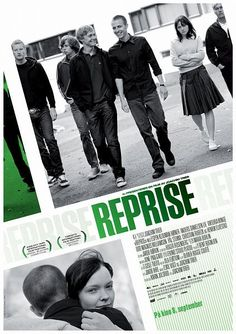 Reprise is a Norwegian film directed by Joachim Trier. Co-written over the course of five years with Eskil Vogt, it is Trier's first feature-length film. In 2006 it was the Norwegian candidate for the Academy Award for best foreign-language film. Movie Titles, Movie Tv, Movies About Writers, Image Internet, Celebrity Blogs, Cinema Posters, Movie Posters, Filmmaking, Cool Pictures