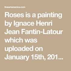 Roses is a painting by Ignace Henri Jean Fantin-Latour which was uploaded on January 15th, 2013. The painting may be purchased as wall art, home decor, apparel, phone cases, greeting cards, and more. All products are produced on-demand and shipped worldwide within 2 - 3 business days.