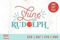 Shine like Rudolph SVG cut file - Retro Christmas shirt svg#shinelikerudolphsvg #rudolphsvg #christmassongsvg