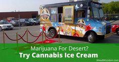 Marijuana For Desert? Try Cannabis Ice Cream