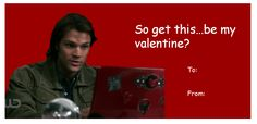 Supernatural Valentine (There is also a Dean one in this set)