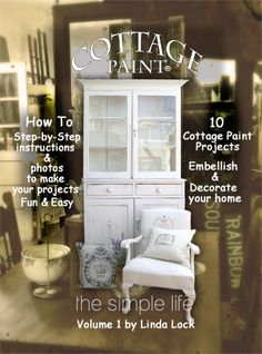 """Cottage Paint Vol 1 - great """"how-tos"""" and 10 cool projects with complete instructions."""