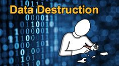 What is Data Destruction (or Data Wiping)