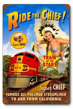 This Santa Fe Ride The Chief Pin Up Girl Metal Sign adds vintage flair to any man cave, game room or bar decor. Made in the USA, 24 gauge steel. A great retro gift for guys. Train Posters, Railway Posters, Vintage Tin Signs, Vintage Travel Posters, Vintage Advertisements, Vintage Ads, Retro Advertising, Vintage Antiques, Train Art