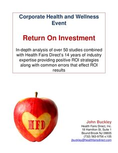 corporate-wellness-program-return-on-investment by Health Fairs Direct via Slideshare