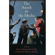 The Amish & the Media
